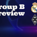 Champions League Group B – Preview